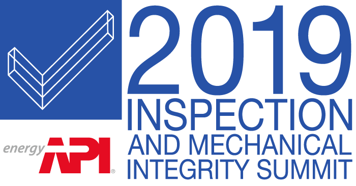 2019 API Inspection and Mechanical Integrity Summit