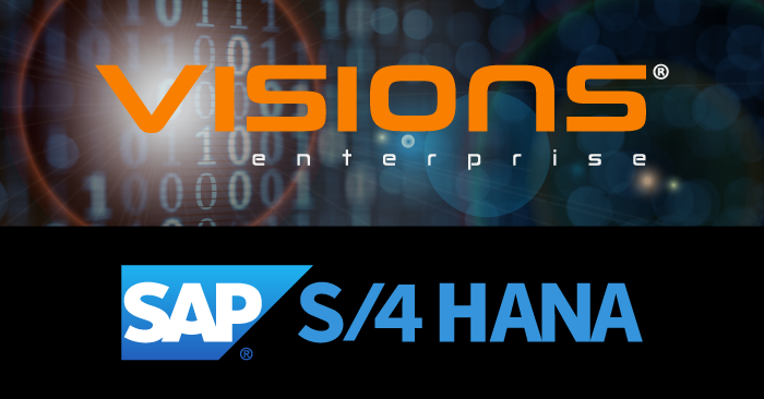Visions Enterprise<sup>®</sup> 5 Achieves SAP-Certified Integration with SAP S/4HANA<sup>®</sup>