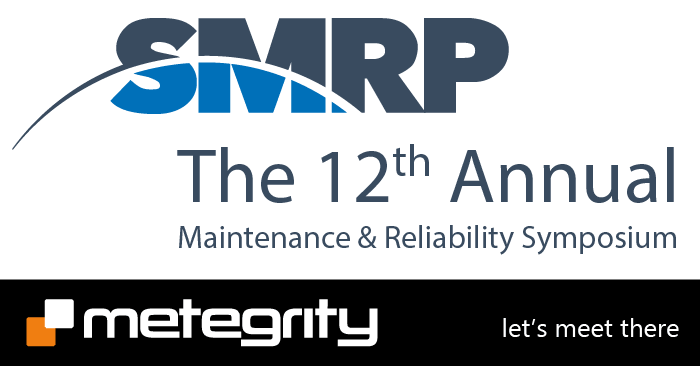 SMRP - The 12th Annual Maintenance & Reliability Symposium