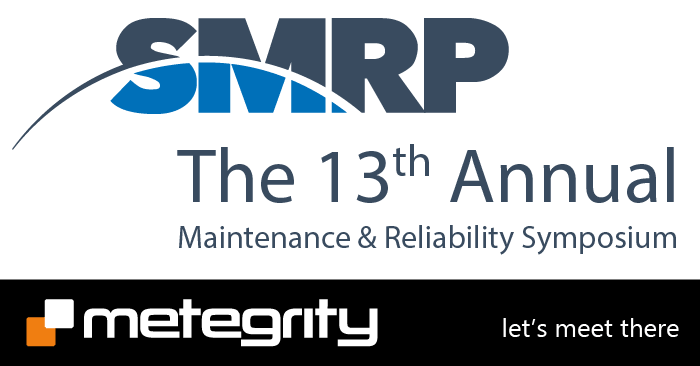 SMRP - The 13th Annual Maintenance & Reliability Symposium