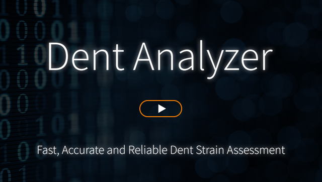 Dent Analyzer - Fast, Accurate and Reliable Dent Strain Assessment